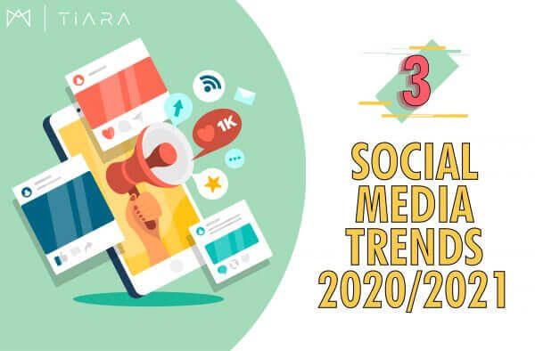 Image: 3 Social Media Trends 2020/2021