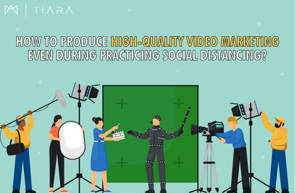 Image How To Produce High-Quality Video Marketing Even During Practicing Social Distancing?